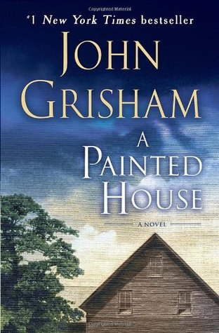 Book cover of A Painted House. One of our favorite books set in Arkansas.