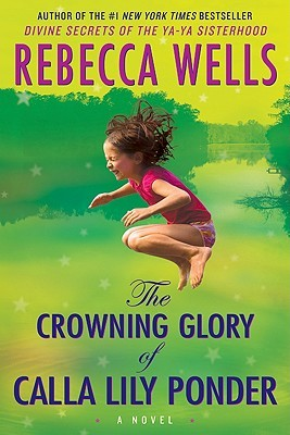 Cover page of The Crowning Glory of Calla Lily Ponder. One of the best books set in the south.