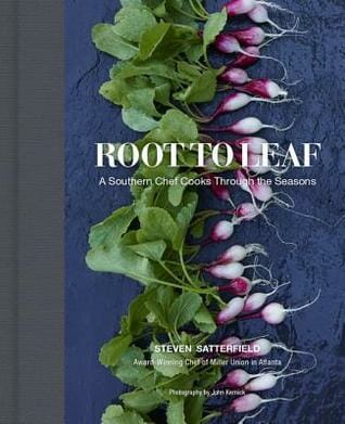 Cover of the cookbook Root to Leaf by Steven satterfield. This is not a vegetarian cookbook, but it is one that focuses on vegetables. One of the essential southern cookbooks.