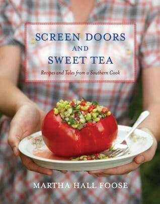 Cover of the cookbook screen doors and sweet tea by Marth Foose. One of my favorite southern cookbooks.