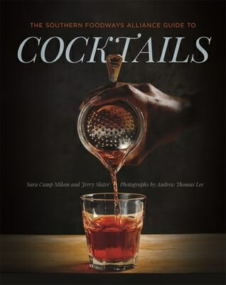 The southern foodways alliance guide to cocktails is not only a recipe book for cocktails but also a history book for cocktails.