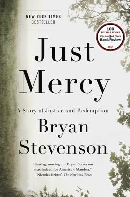 Cover of the book Just Mercy: A Story of Justice and Redemption by Bryan Stevenson.