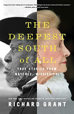 Cover of The Deepest South of All by Richard Grant. The Deepest South of All - Book Review