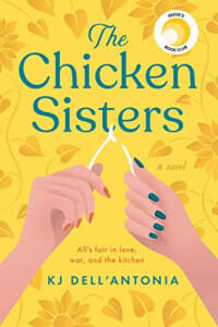 The is the cover of the book The Chicken Sisters. It is a bright yellow background with two womens hands with different fingernail polish breaking a wishbone.