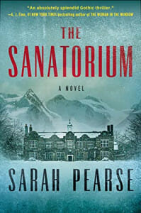Cover of the book the Sanatorium by Sarah Pearse.